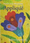 Hand and Machine Appliqué The Karen Kay Buckley Way (DVD)